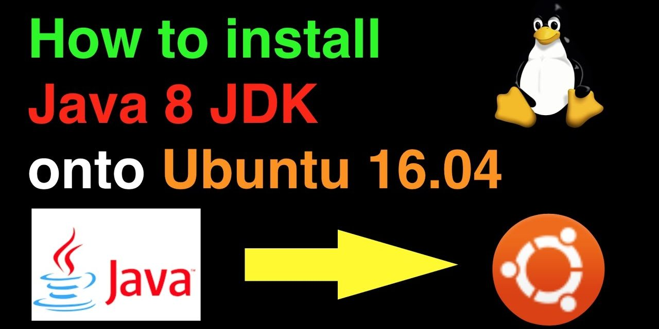 How to Install Java on Ubuntu, The Must Read Guide